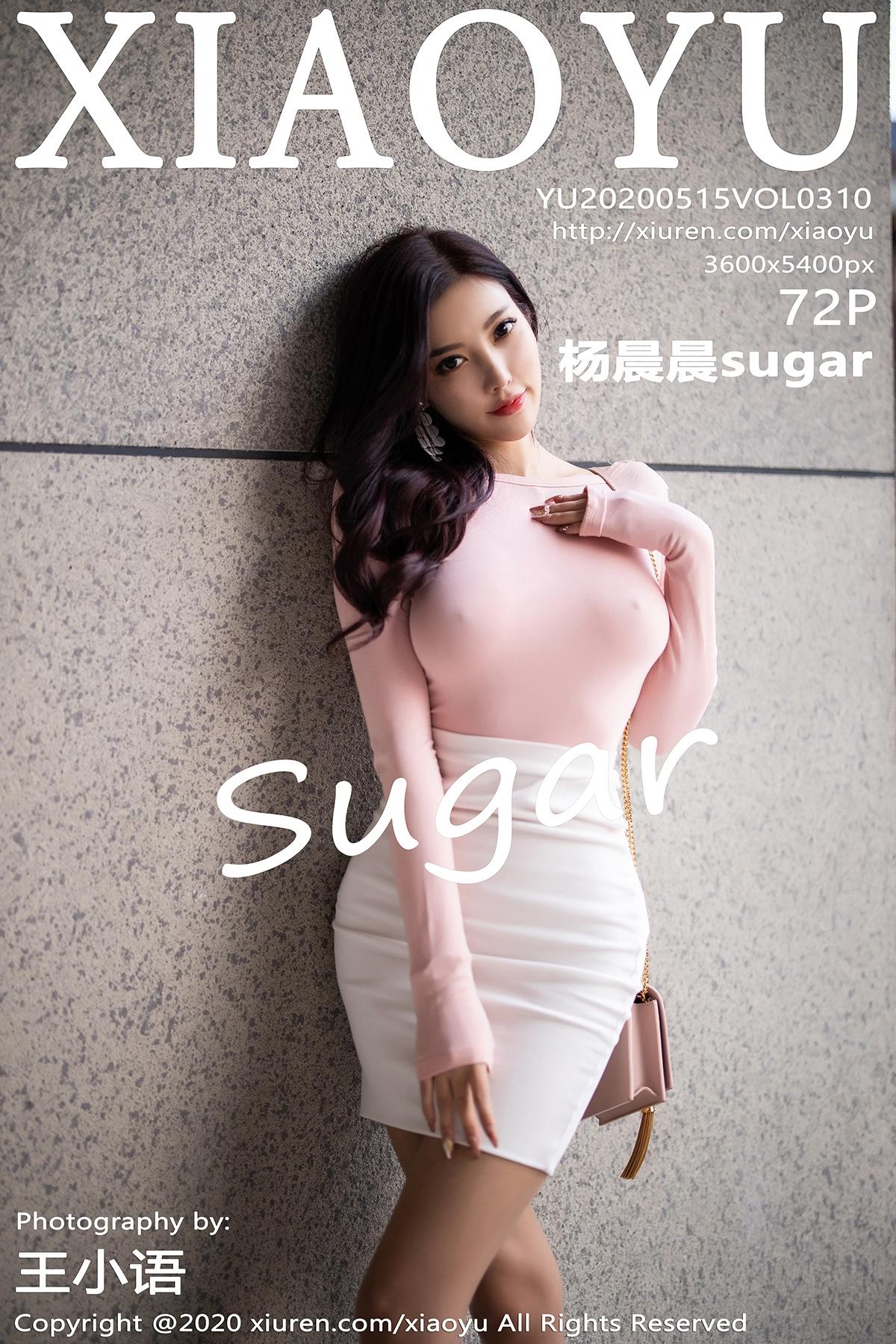 [XIAOYU语画界]2020.05.15 VOL.310 杨晨晨sugar[/436MB]