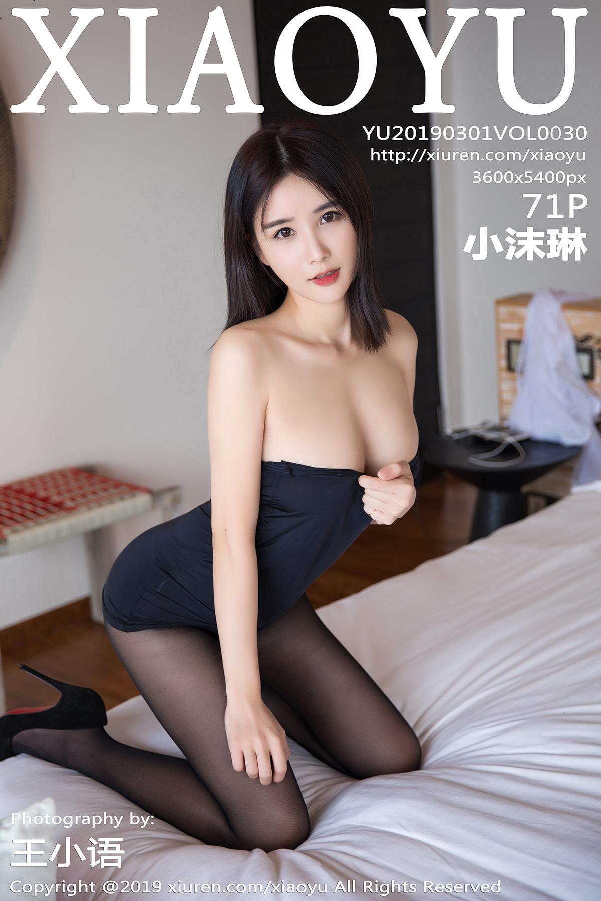 [XIAOYU语画界]2019.03.01 VOL.030 小沫琳 黑丝 美胸[/278MB]