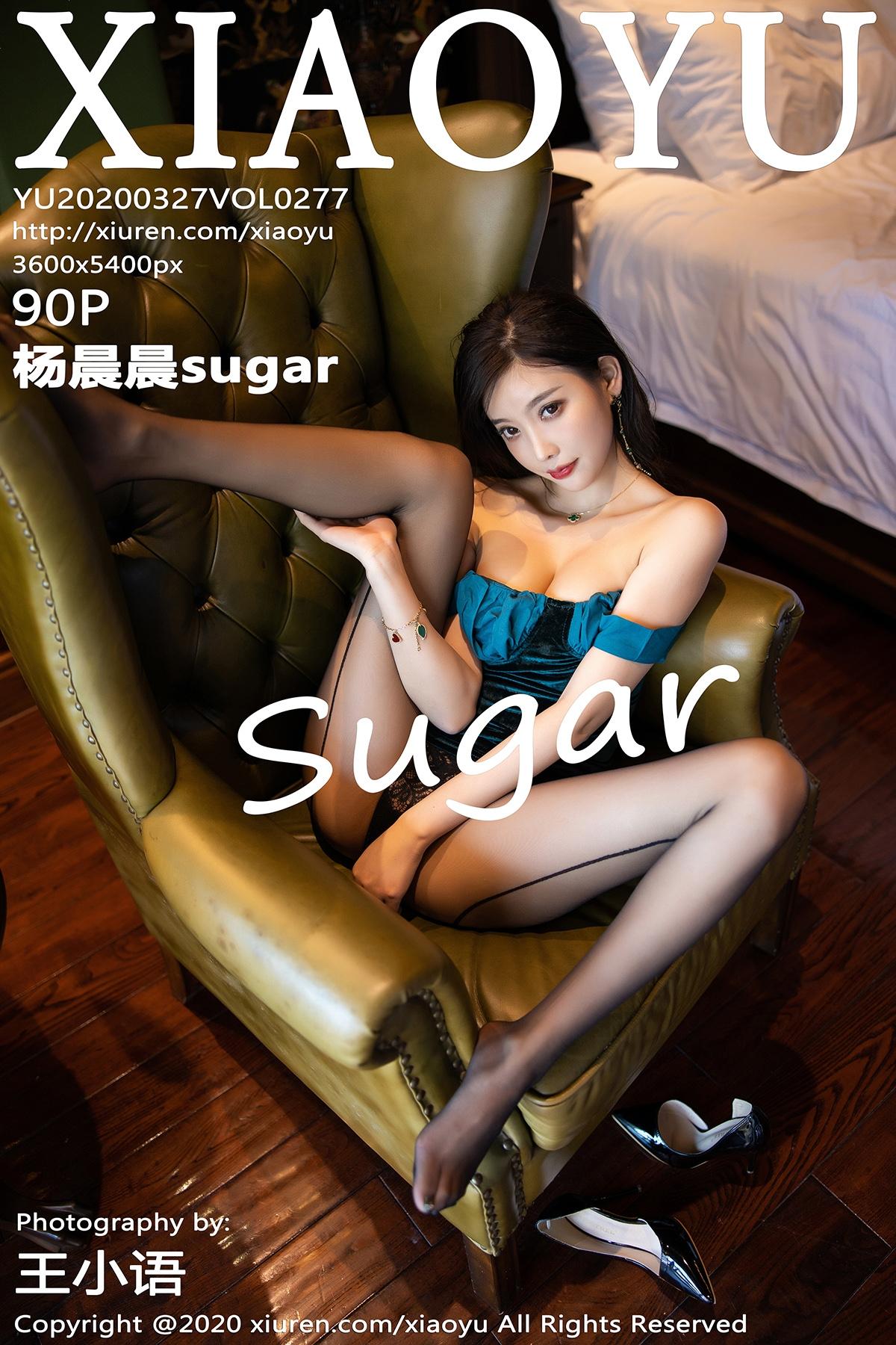 [XIAOYU语画界]2020.03.27 VOL.277 杨晨晨sugar 美腿 丝袜[/527MB]