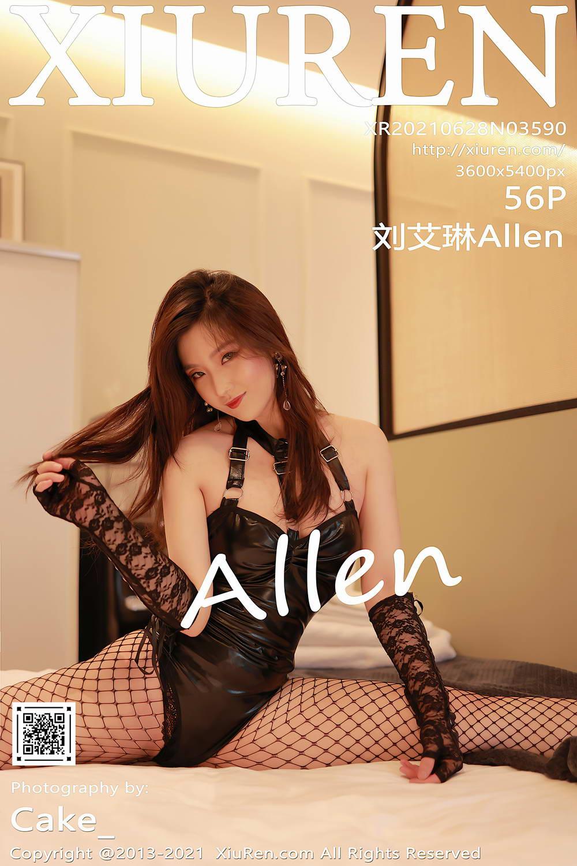 [Xiuren秀人网]2021.06.28 NO.3590 刘艾琳Allen[/572MB]